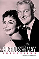 Nichols and May: Interviews (Conversations With Filmmakers)
