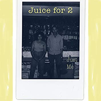 Just Me (Juice For 2 Re-release) [feat. Simone Jones]