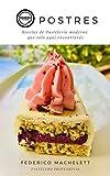 Postres: Recetas de pastelería moderna
