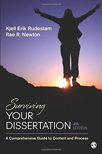 Surviving Your Dissertation: A Comprehensive Guide to Content and Process