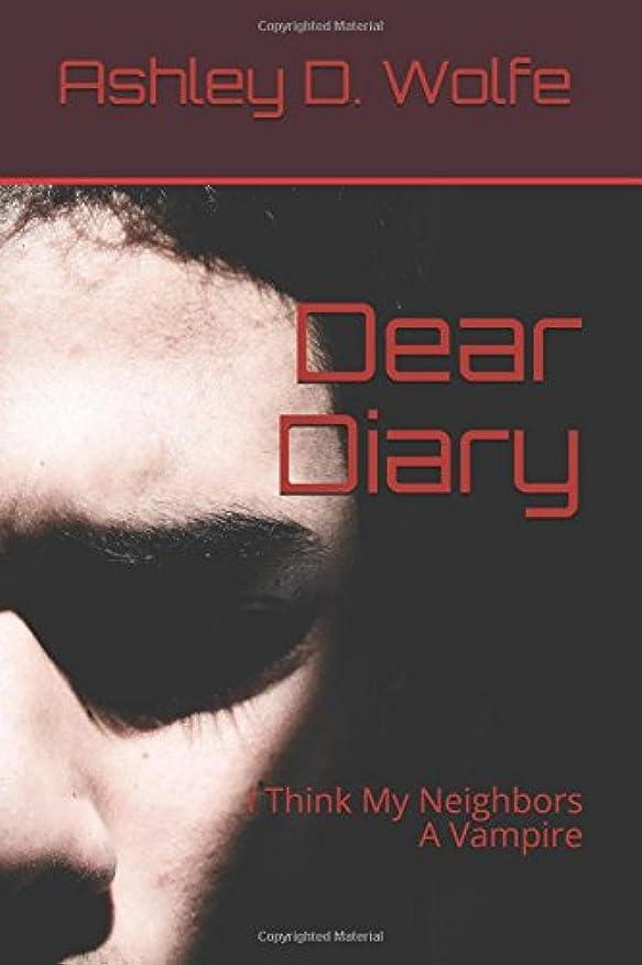 王室サバントヤングDear Diary: I Think My Neighbors A Vampire (Ashley)