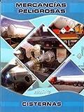 Manual De Mercancías Peligrosas. Cisternas
