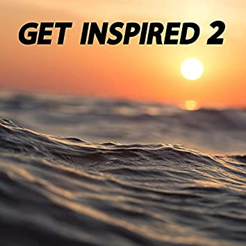 Get Inspired 2