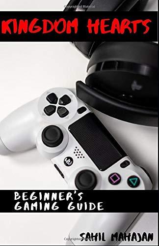 Beginner's Gaming Guide - Kingdom Hearts