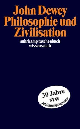 Philosophie und Zivilisation (suhrkamp taschenbuch wissenschaft)