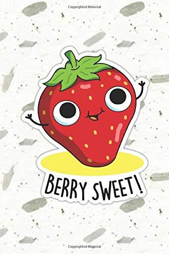 Berry Sweet Cute Fruit Pun   Punny Doodles Notebook Journal:...