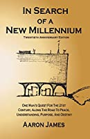 In Search of a New Millennium
