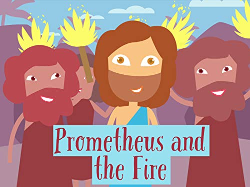 Prometheus and the Fire
