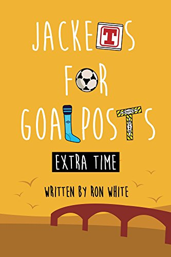 Jackets for Goalposts Extra Time (English Edition)