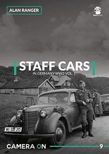 Staff Cars in Germany WW2. Volume 1 (Camera ON)