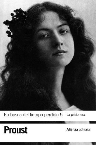 En busca del tiempo perdido 5. La prisionera (El libro de bolsillo - Bibliotecas de autor - Biblioteca Proust)