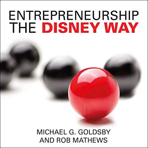 Entrepreneurship the Disney Way audiobook cover art