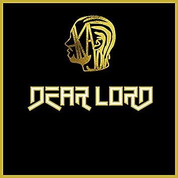 Dear Lord (Dedicated to David McDaniel)
