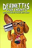 Devinettes pour enfants : plus de 300 énigmes pour les petits malins (French Edition)