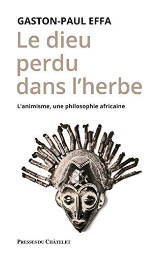 Boh stratený v tráve - animizmus, africká filozofia