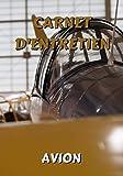 Carnet d'entretien avion: Aviation - Notez vos réparations et les entretiens de votre avion - Carnet de bord avion à remplir - 101 pages - 17,8 x 25.4 cm