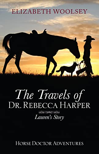 The Travels of Dr. Rebecca Harper: Book 3 Lauren's Story (English Edition)