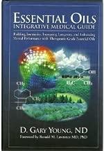 Essential Oils Integrative Medical Guide byN.D.