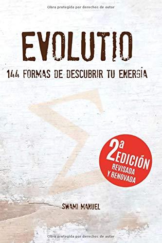 Evolutio: 144 formas de descubrir tu energía