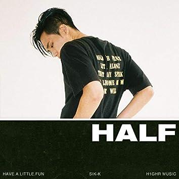 H.A.L.F (Have.A.Little.Fun)