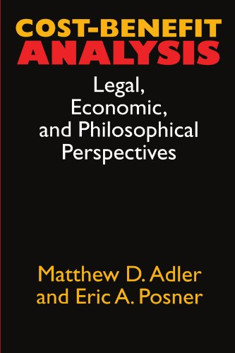 Cost-Benefit Analysis: Economic, Philosophical, and Legal Perspectives