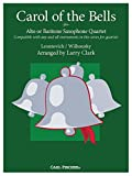 Carol of the Bells for Alto or Baritone Saxophone Quartet Compatible with any and all instruments in this series for quartets