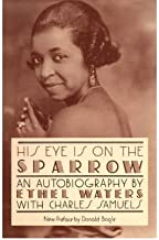 His Eye Is On The Sparrow : An Autobiography(Paperback) - 2000 Edition