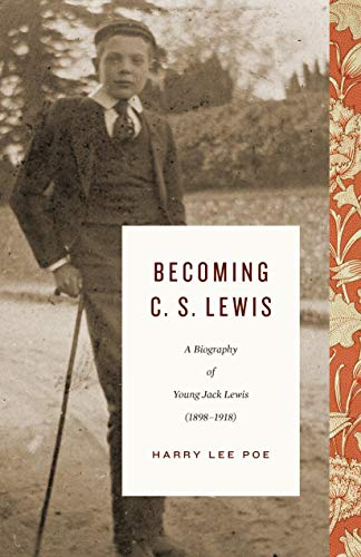 Image of Becoming C. S. Lewis (1898–1918), Volume 1: A Biography of Young Jack Lewis