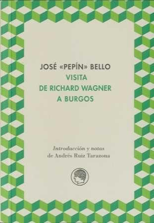 Visita de richard wagner a Burgos