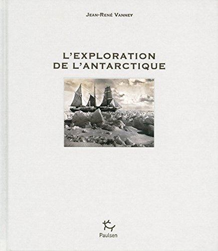 L'Exploration de l'Antarctique