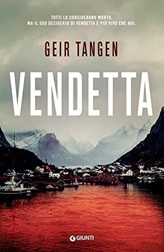 Vendetta (I delitti di Haugesund Vol. 3)