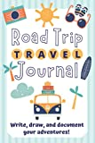 Road Trip Journal for Kids: Summer Vacation Adventures: Write, Draw and Document your Adventures!