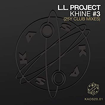 Khine #3 (25y Club Mixes)