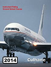 Instrument Rating Ground School Course, 2004 Revised Edition