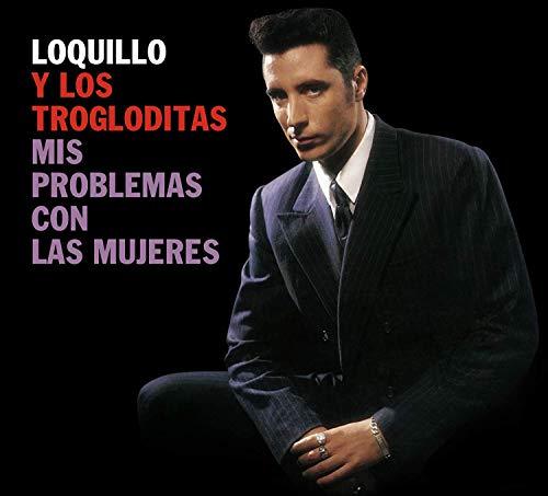 Loquillo Y Los Trogloditas - Mis Problemas Con Las Mujeres (CD + LP-Vinilo)