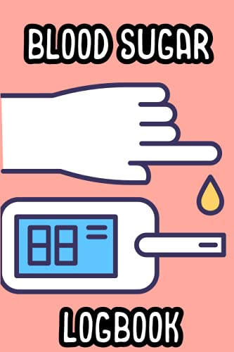 Blood sugar logbook: Daily glucose huntsman Journal- Daily Diabetic aldohexose huntsman Journal Book