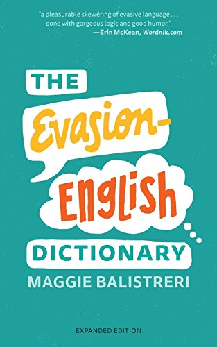 Compare Textbook Prices for The Evasion-English Dictionary: Expanded Edition Expanded ed. Edition ISBN 9780692922767 by Balistreri, Maggie