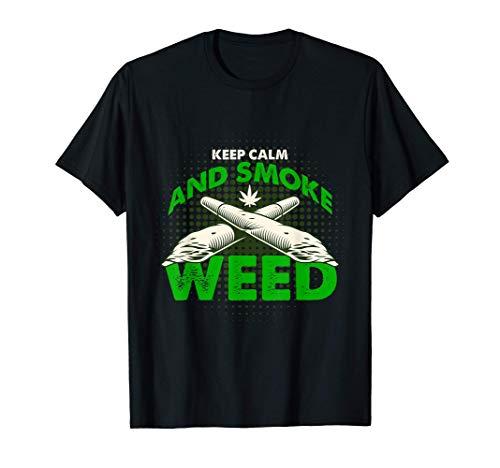 Mantén la calma y fuma hierba 402 blaze it Weed Cannabis Camiseta