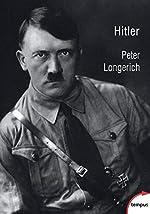 Hitler de Peter LONGERICH
