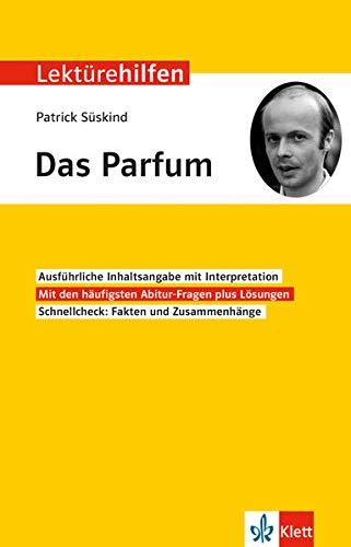 Klett Lektürehilfen Patrick Süskind, Das Parfum: Interpretationshilfe für Oberstufe und Abitur