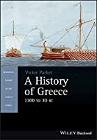 A History of Greece, 1300 to 30 BC (Blackwell History of the Ancient World)