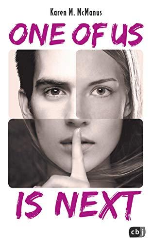 ONE OF US IS NEXT: Die Fortsetzung des SPIEGEL-Bestsellers ONE OF US IS LYING (Die ONE OF US IS LYING-Reihe 2)