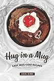 Hug in a Mug: Easy Mug Cake Recipes
