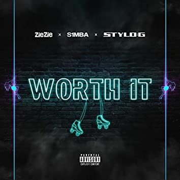 Worth It (feat. S1mba & Stylo G)