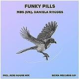 Funky Pills (Acid House Mix)