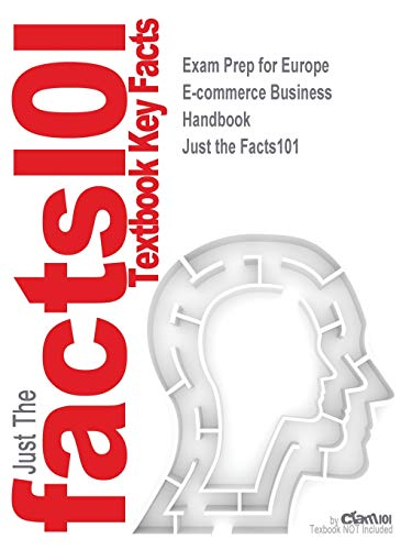 Exam Prep for Europe E-commerce Business Handbook (Just the Facts101)