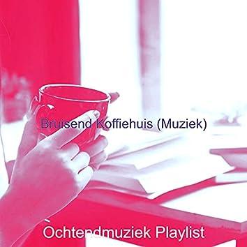 Bruisend Koffiehuis (Muziek)