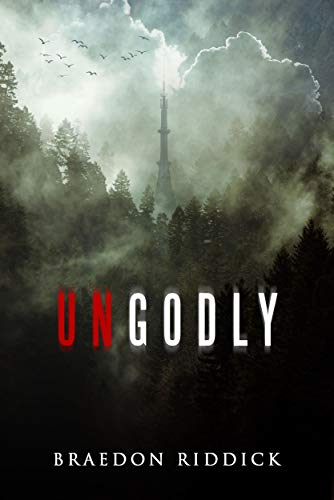 Ungodly by [Braedon Riddick]