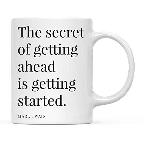 Coffee Mug Cita Inspiradora Motivacional El Secreto Para Salir Adelante Es Empezar. - Mark Twain Para Él Su Taza De Chocolate Caliente Personalizada De Cerámica Novedad Taza De Ca