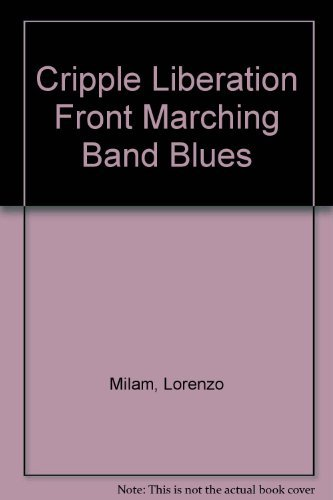 Cripple Liberation Front Marching Band Blues
